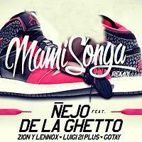 Nejo Ft De La Ghetto  Zion Y Lennox  Luigi 21 Plus Y Gotay - Mamisonga Remix (WWW.ELGENERO.COM).mp3