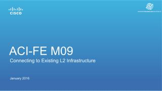 M09 - Connecting to Existing L2 Infrastructure v3.5 160120 dkm.pdf
