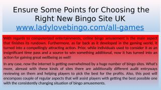 Ensure Some Points for Choosing the Right New Bingo Site UK.pptx