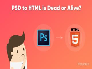 psd to html is dead.pptx