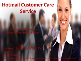 1-866-552-6319 Hotmail customer care service.pptx