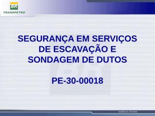 Nocoes_Seguranca_em_Escavacao.ppt