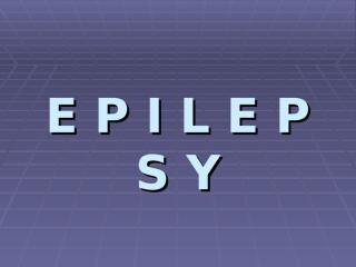 EPILEPSY.1.ppt