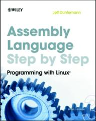 Assembly Language Step-by-Step Programming with Linux, 3rd Edition.pdf