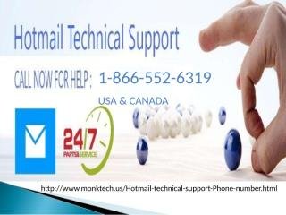 1-866-552-6319 Hotmail tech support number.pptx
