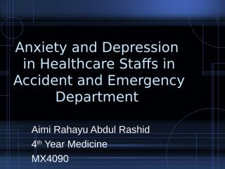 Aimi-Anxiety and Depression of Healthcare Staffs.ppt