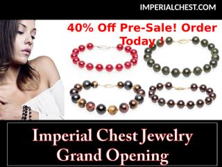 Imperial Chest Jewelry  Grand Opening 2.ppt
