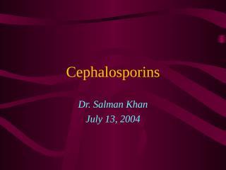 Cephalosporins.ppt