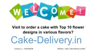 Visit to order a cake with Top 10 flower designs in various flavors.pdf