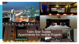 Book a Hotel rooms at ApartHotels Talin Star Suites - Apartments For Rent in Riyadh.pptx