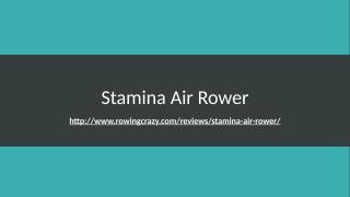 Stamina Air Rower.pptx