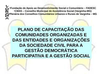 Sr. Francisco - Plano de Capacitacao das Comunidades.ppt