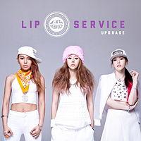 Upgrade - Lip Service .mp3