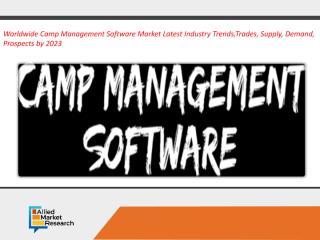 Camp Management Software Market.pdf