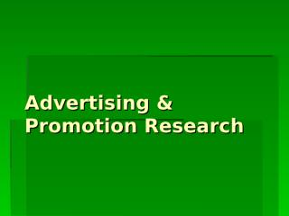 Advertising & Promotion Research.ppt
