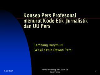 Profesionalisme+Jurnalis+dan+Kode+Etik.pdf