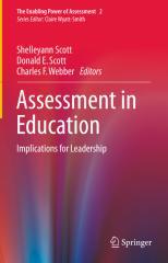 Shelleyann Scott, Donald E. Scott, Charles F. Webber - Assessment in Education_ Implications for Leadership.pdf