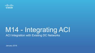 M14 - Integrating ACI with Existing Environments v3.5.pdf