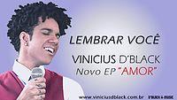 Vinicius D'black - Lembrar Você (EP Amor) OFICIAL.mp3