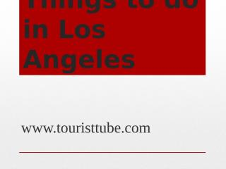 Things to do in Los Angeles.pptx
